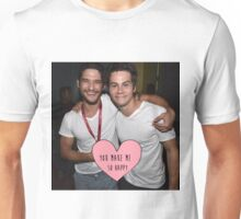 Dylan and Tyler You Make Me So Happy Unisex T-Shirt