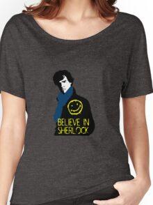 Believe in Sherlock Women's Relaxed Fit T-Shirt