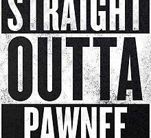 Straight Otta Pawnee - Parks and Rec by RileyElizabeth9