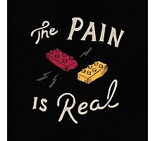 The Real Pain Photographic Print