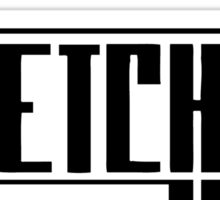 Wretch 32 Sticker