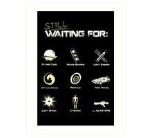 Still Waiting - V1 Art Print