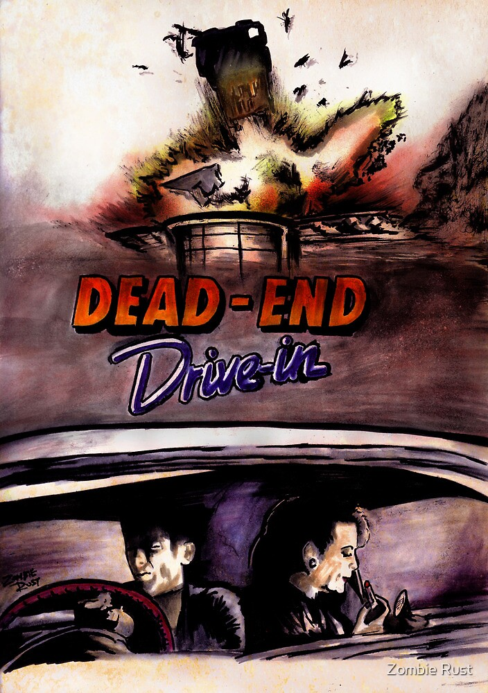 Dead End Drive-In by Zombie Rust