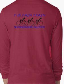 The Pain Train Long Sleeve T-Shirt