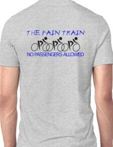 The Pain Train Unisex T-Shirt