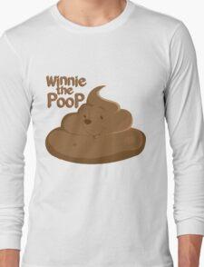 Winnie The Poop Long Sleeve T-Shirt