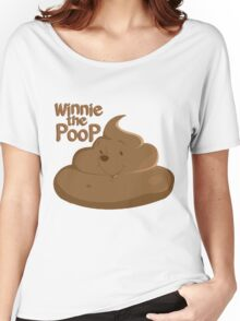 Winnie The Poop Women's Relaxed Fit T-Shirt