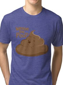 Winnie The Poop Tri-blend T-Shirt