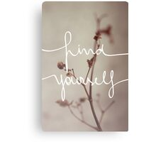 Find Yourself Canvas Print