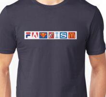 Fascism Unisex T-Shirt