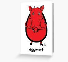 eggwart Greeting Card