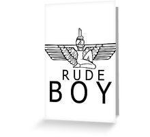 Rude Boy Greeting Card