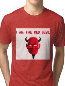 I am the Red Devil Tri-blend T-Shirt