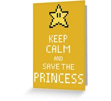 Keep Calm And Save The Princess V.2 Greeting Card