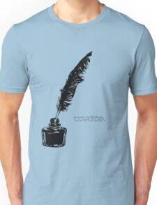 Write. Unisex T-Shirt