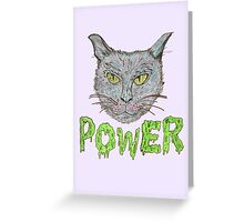 pussy power. Greeting Card