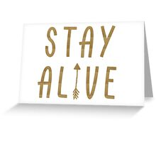 Stay Alive - Hunger Games (Gold) Greeting Card