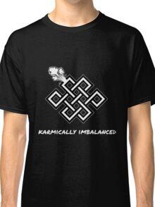 Karmically Imbalanced Dark Classic T-Shirt