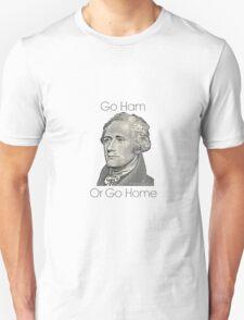 Go Ham or Go Home! T-Shirt