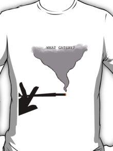 What Gatsby? T-Shirt