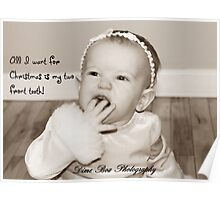 all i want for christmas is my two front teeth! Poster