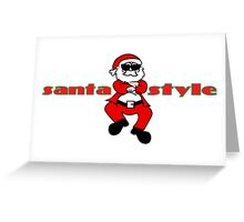 Santa Style Greeting Card