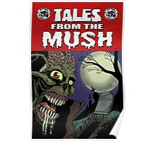 Tales from the Mush Issue 1 Cover Poster