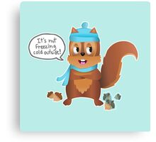 Squirrel Nut Freezing Cold Canvas Print