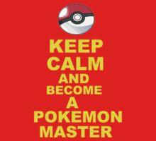 Keep Calm- Pokemon Master Kids Clothes