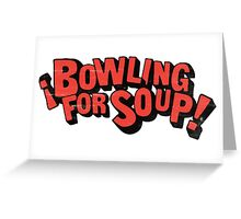 Bowling for soup band Greeting Card