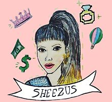 sheezus. by Jessica Garcia