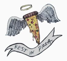 rest in pizza. by Jessica Garcia
