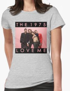 The 1975 Love Me T-Shirt