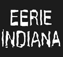 Eerie Indiana - Creepy TV Show by NoirGraphic