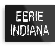 Eerie Indiana - Creepy TV Show Metal Print