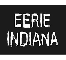 Eerie Indiana - Creepy TV Show Photographic Print