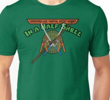 Heroes in a half shell Unisex T-Shirt