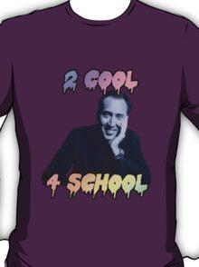 2 kool T-Shirt