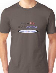 Use a comma Unisex T-Shirt