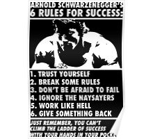 Arnold Schwarzenegger's Six Rules For Success Poster