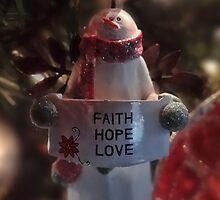 Faith, Hope, Love This Christmas by vigor