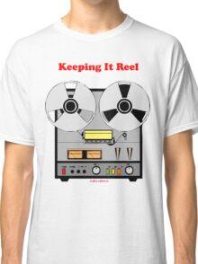 Keeping It Reel Classic T-Shirt