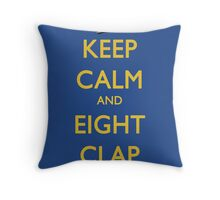 Keep Calm and Eight Clap Throw Pillow