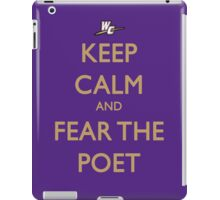 Keep Calm and Fear the Poet iPad Case/Skin