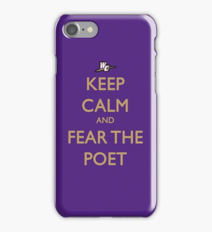 Keep Calm and Fear the Poet iPhone Case/Skin