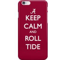 Keep Calm and Roll Tide iPhone Case/Skin
