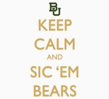 Keep Calm and Sic 'Em Bears Kids Clothes