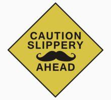 Caution Slippery Mustache Kids Clothes