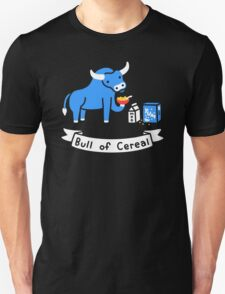 Bull of Cereal Unisex T-Shirt