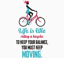 Life Quote: Life is like riding a bicycle Womens Fitted T-Shirt